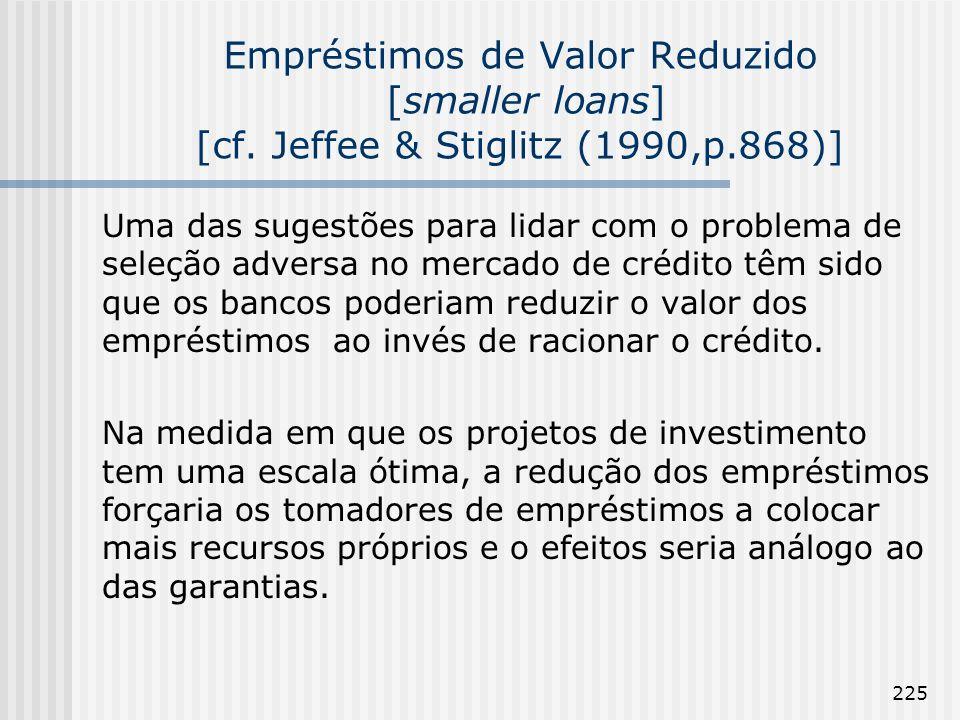 Empréstimos de Valor Reduzido [smaller loans] [cf